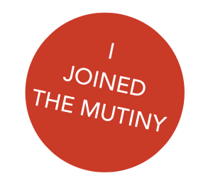I Joined The Mutiny